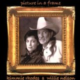 Picture In A Frame Lyrics Kimmie Rhodes & Willie Nelson