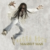 Ragga Rock Lyrics Magnet Man