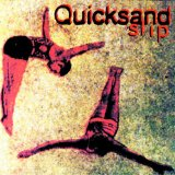 Slip Lyrics Quicksand