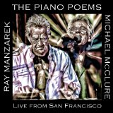 The Piano Poems: Live In San Francisco Lyrics Ray Manzarek & Michael McClure
