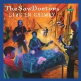 Live in Galway Lyrics Saw Doctors