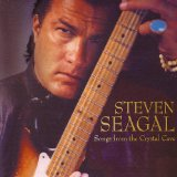 Songs From the Crystal Cave Lyrics Steven Seagal