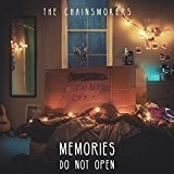 Memories...Do Not Open Lyrics The Chainsmokers