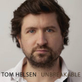 Unbreakable Lyrics Tom Helsen