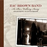 As She's Walking Away (Single) Lyrics Zac Brown Band