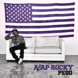 Peso (Single) Lyrics A$AP Rocky
