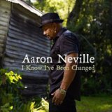 I Know I've Been Changed Lyrics Aaron Neville