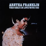 This Girl's In Love With You Lyrics Aretha Franklin