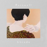 Farewell Lyrics Cicada