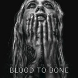 Blood to Bone Lyrics Gin Wigmore