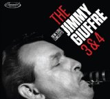 New York Concerts: The Jimmy Giuffre 3 & 4 Lyrics Jimmy Giuffre