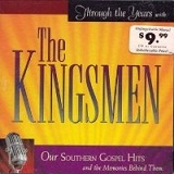 Through The Years With The Kingmen Lyrics Kingsmen