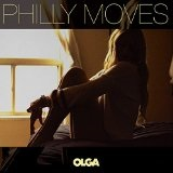 OLGA Lyrics Philly Moves