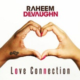 Love Connection (Single) Lyrics Raheem DeVaughn