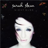 Night Bugs Lyrics Sarah Slean