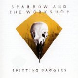 Spitting Daggers Lyrics Sparrow And The Workshop