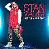 Let the Music Play Lyrics Stan Walker