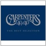 40/40 Lyrics The Carpenters