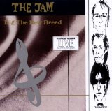 Dig The New Breed Lyrics The Jam