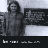 Inside These Walls Lyrics Tom House