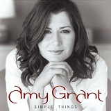 Simple Things Lyrics Amy Grant