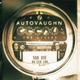The Cycles Lyrics Autovaughn