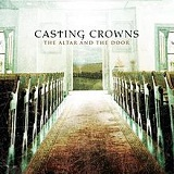 The Altar and the Door Lyrics Casting Crowns