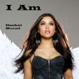 I AM (Open Your Eyes) (Single) Lyrics Dashni Morad