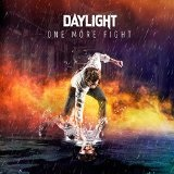 One More Fight Lyrics Daylight