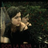 Ela Lyrics Dom La Nena