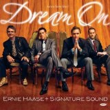 Dream On Lyrics Ernie Haase & Signature Sound