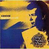 ICEHOUSE/GREAT SOUTHERN LAND Lyrics Icehouse