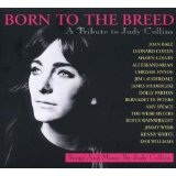 Born To The Breed A Tribute To Judy Collins Lyrics Joan Baez