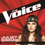 Roxanne (The Voice Performance) (Single) Lyrics Juliet Simms