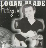 Logan Blade Fitting In Lyrics Logan Blade