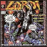 Bend Over and Pray the Lord Lyrics Lordi
