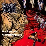 Harmony Corruption Lyrics Napalm Death