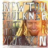 Write It On Your Skin Lyrics Newton Faulkner