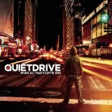 When All That's Left Is You Lyrics Quietdrive