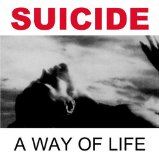 A Way of Life Lyrics Suicide