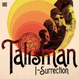 I Surrection Lyrics Talisman