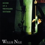 House Of A Thousand Guitars Lyrics Willie Nile